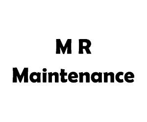 M R Maintenance